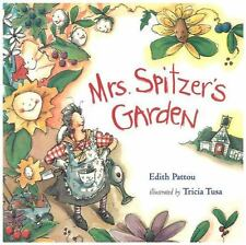 Mrs. Spitzer's Garden by Edith Pattou (2001, Hardcover)
