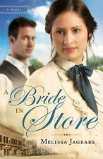 A Bride in Store by Melissa Jagears (2014, Paperback)