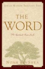 The Word: Jewish Wisdom Through Time: a Spiritual Sourcebook-ExLibrary