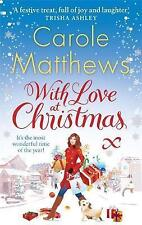 With Love at Christmas (Christmas Fiction), Carole Matthews, Used; Good Book