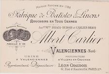 CARTE DE VISITE COMMERCIALE ANCIENNE ALBERT CARTIER/FABRIQUE BATISTES/LINONS/