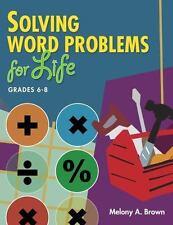 Solving Word Problems for Life, Grades 6-8 Teacher Ideas Press Books