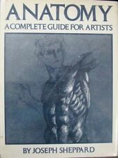 ANATOMY:  A COMPLETE GUIDE FOR ARTISTS - SHEPPARD