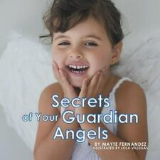 Secrets of Your Guardian Angels by Mayte Fernandez (2013, Paperback)
