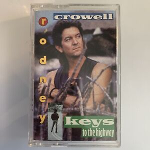 Rodney Crowell Keys To The Highway (Cassette)
