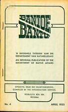 Bantoe/Bantu Publication of Dept Native Affairs  Pretoria SA Apartheid No.4 1955