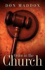 Order in the Church by Don Maddox (2003, Paperback)