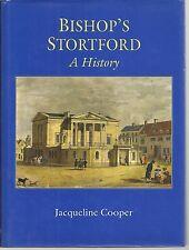 Bishop's Stortford: A History. Hertfordshire.
