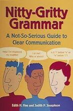 Nitty-Gritty Grammar:  A Not-So-Serious Guide to Clear Communication-ExLibrary