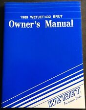 1989 Wetjet 432 Brut Personal Watercraft Owners Manual New (860)
