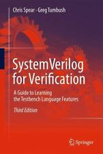 SystemVerilog for Verification : A Guide to Learning the Testbench Language...