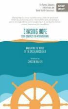 Chasing Hope: Your Compass for a New Normal: Navigating the World of the Special