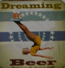 DREAMING BEER - SOTTOBICCHIERE DI BIRRA NUOVO (C119)