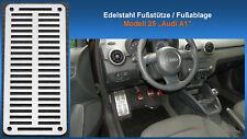 Fußstütze Fußablage Pedal Audi A1 Edelstahl