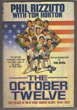 The October Twelve, 5 Years of New York Yankee Glory, 1949-1953, Phil Rizzuto