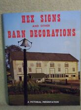 1972 Hex Signs & Other Barn Decorations Pictorial Presentation Sb Bk Elmer Smith