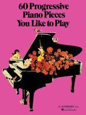 60 Progressive Piano Pieces You Like to Play (Various) Piano Solo