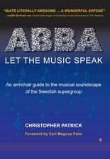 ABBA: LET THE MUSIC SPEAK book by Christopher Patrick Brand New Paperback