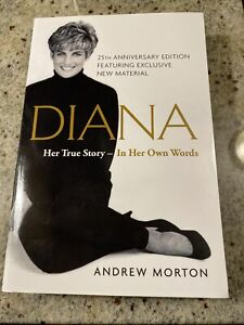 Diana : Her True Story--In Her Own Words by Andrew Morton (2017, Trade...