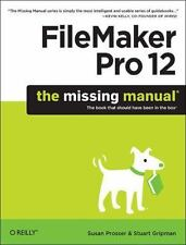 Filemaker Pro XX: The Missing Manual by Susan Prosser and Stuart Gripman...