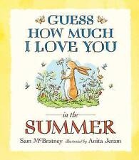 Guess How Much I Love You in the Summer by Sam McBratney (Paperback)