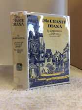 THE CHASTE DIANA By E. Barrington- 1925 romance novel of 18th century stage, dj