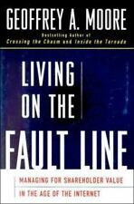 Living on the Fault Line : Managing for Shareholder Value in the Age of the Int…