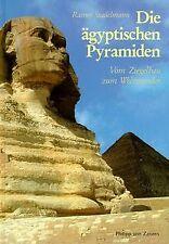 Die ägyptischen Pyramiden von Stadelmann, Rainer | Buch | Zustand gut