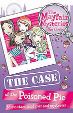 """VERY GOOD"" Carter, Alex, The Mayfair Mysteries: The Case of the Poisoned Pie, B"