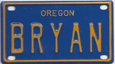 BRYAN Blue Oregon - Mini License Plate - Name Tag - Bicycle Plate!