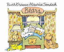 BEARS BY RUTH KRAUSS, ILLUSTRATIONS BY MAURICE SENDAK (Hardback 2005) BRAND NEW