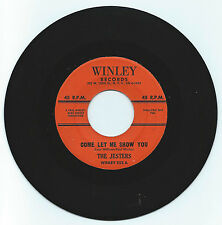 DOO WOP 45 THE JESTERS COME LET ME SHOW YOU ON WINLEY STRONG VG ORIGINAL