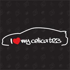 I love my Celica T23 - Tuning Pegatina ,Shocker Toyota De Coches, BJ 99-05