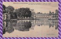 CPA - 77 - Palais de Fontainebleau - Le Château et le pavillon de l'etang