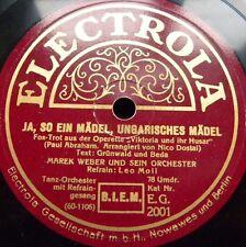 0580/ MAREK WEBER-Ja, so ein Mädel,ungarisches Mädel-LEO MOLL-Schellack