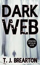 Dark Web by T. J. Brearton (2015, Paperback)