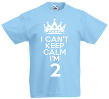 I Can't Keep Calm I'm 2 - 2nd Birthday Gift T-Shirt For 2 Year Old Boys & Girls