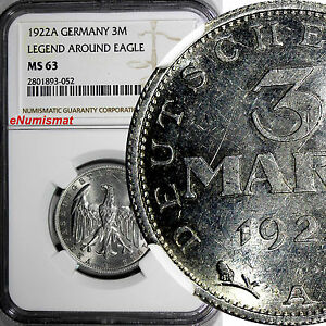 Germany,Weimar Republic 1922 A 3 Mark NGC MS63 LEGEND AROUND EAGLE KM# 29 (052)