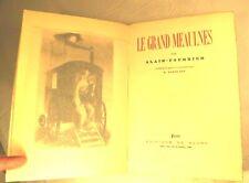 ALAIN-FOURNIER GRAND MEAULNES ALEXIEFF EDITIONS DE CLUNY COULOUMA BERRY CHER