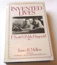 F Scott & Zelda Fitzgerald - Invented lives James R Mellow 1984 HARDBACK 1st ED