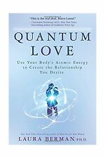 Quantum Love: Use Your Body's Atomic Energy to Create the Relat... Free Shipping