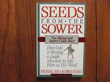 MICHAEL GUIDO(Died-09)Signed Book(SEEDS FROM THE SOWER-1990 1st Edition Hardback