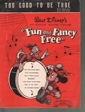 Too Good To Be True 1947 Disney Fun and Fancy Free Sheet Music
