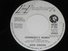 """DON GIBSON NM Dont Stop Loving Me 45 PROMO Somebody's Words  H-353 Hickory 7"""""""