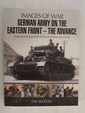 German Army on the Eastern Front - The Advance  (Images of War)