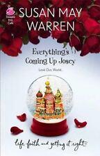 Everything's Coming Up Josey (Josey, Book 1), Susan May Warren, Good Books