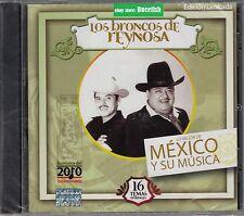 Los Broncos de Reynosa Lo Mejor de Mexico y su Musica CD 16 Temas NUEVO