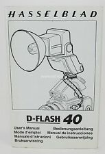 GENUINE HASSELBLAD D-FLASH 40 INSTRUCTION MANUAL!! VERY GOOD CONDITION!!