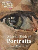 A Portrait Artist of the Year: A Little Book of Portraits: Beyond the Canvas...