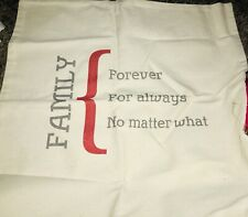THIRTY-ONE 18x18 Canvas Pillow Cover FAMILY FOREVER FOR ALWAYS NO MATTER WHAT
